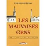 Couverture, E. Davodeau, Les mauvaises gens. Une histoire de militants, Delcourt, 2005, 180 pages