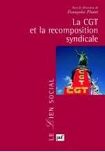 """Françoise Piotet (dir), """"La CGT et la recomposition syndicale"""", Paris, PUF, 2009, 336p."""