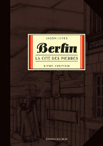 "Couverture de Jason Lutes, ""Berlin. La cité des pierres"", Paris, Delcourt, 2009, 213 pages"