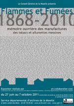 """Affiche de l'exposition """"1868-2010. Mémoire ouvrière des manufactures des tabacs et allumettes messines"""""""